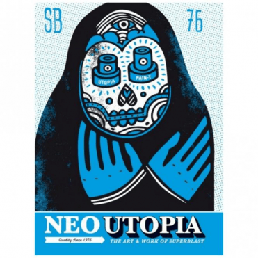 Neo Utopia: The Art & Work Of Superblast