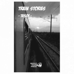 Train Stories - Taylor -